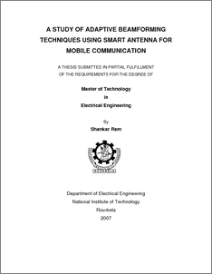 thesis on smart antenna system The first part of this thesis presents two types of smart antenna systems: switched beam antennas and adaptive arrays it introduces statistical models for them and investigates the performance measures of cellular radio systems with and without smart antennas deployed at base stations.