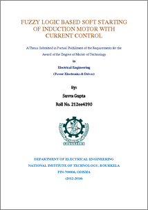 Fuzzy logic based soft starting of induction motor with